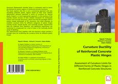 Bookcover of Curvature Ductility of Reinforced Concrete Plastic Hinges