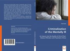 Bookcover of Criminalization of the Mentally Ill
