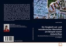 Copertina di Ein Vergleich ost- und westdeutscher Mentalität am Beispiel zweier Zeitschriften