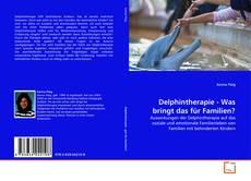 Buchcover von Delphintherapie - Was bringt das für Familien?