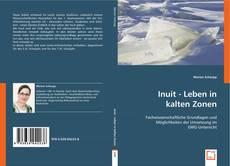 Bookcover of Inuit - Leben in kalten Zonen