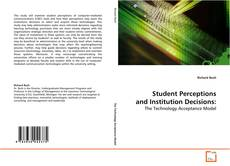 Bookcover of Student Perceptions and Institution Decisions: