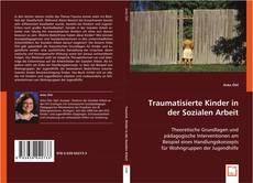 Обложка Traumatisierte Kinder in der Sozialen Arbeit