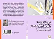 Bookcover of Quality-of-Service and Security in Mobile Ad hoc Networks