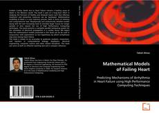 Bookcover of Mathematical Models of Failing Heart