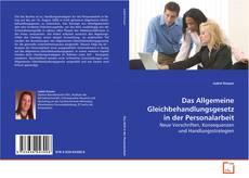 Bookcover of Das Allgemeine Gleichbehandlungsgesetz in der Personalarbeit