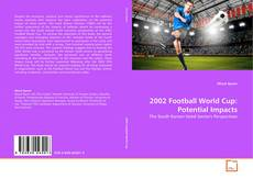 Bookcover of 2002 Football World Cup: Potential Impacts