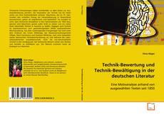 Обложка Technik-Bewertung und Technik-Bewältigung in der deutschen Literatur