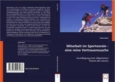 Bookcover of Mitarbeit im Sportverein - eine reine Vertrauenssache