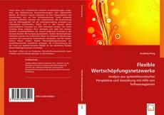 Portada del libro de Flexible Wertschöpfungsnetzwerke