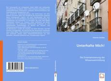 Bookcover of Unterhalte Mich!