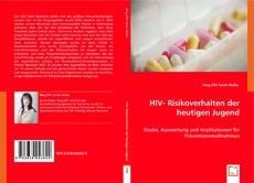 Bookcover of HIV- Risikoverhalten der heutigen Jugend