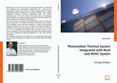 Capa do livro de Photovoltaic Thermal System Integrated with Roof and HVAC System
