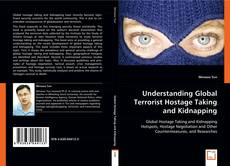Understanding Global Terrorist Hostage Taking and Kidnapping的封面