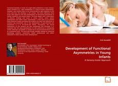 Bookcover of Development of Functional Asymmetries in Young Infants