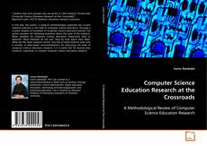 Buchcover von Computer Science Education Research at the Crossroads