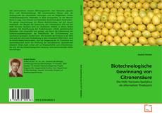 Capa do livro de Biotechnologische Gewinnung von Citronensäure