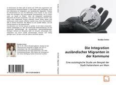 Capa do livro de Die Integration ausländischer Migranten in der Kommune