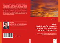 Bookcover of UML-Modelltransformationen zwischen dem Enterprise Architect und JGraLab