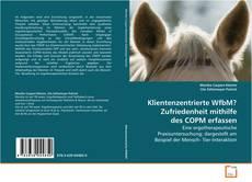 Capa do livro de Klientenzentrierte WfbM? Zufriedenheit mithilfe des COPM erfassen