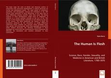 The Human Is Flesh kitap kapağı