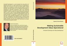 Bookcover of Making Sustainable Development Ideas Operational