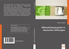 Öffentlichkeitsarbeit in deutschen Stiftungen kitap kapağı