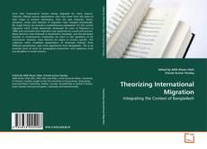 Portada del libro de Theorizing International Migration