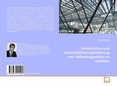 Couverture de Konstruktive und wirtschaftliche Optimierung von Hallentragwerken im Stahlbau