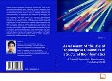 Обложка Assessment of the Use of Topological Quantities in Structural Bioinformatics