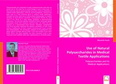 Обложка Use of Natural Polysaccharides in Medical Textile Applications