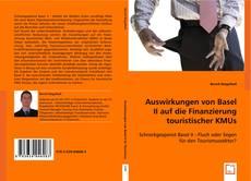 Buchcover von Auswirkungen von Basel II auf die Finanzierung touristischer KMUs