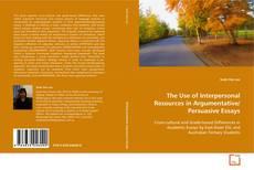 Buchcover von The Use of Interpersonal Ressources in Argumentative/Persuasive Essays