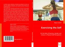 Bookcover of Exercising the Self