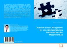 Обложка Auswahl eines CAQ-Systems für ein mittelständisches Unternehmen des Maschinenbau
