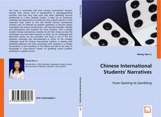 Bookcover of Chinese International Students' Narratives