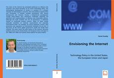 Bookcover of Envisioning the Internet