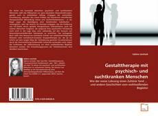 Couverture de Gestalttherapie mit psychisch- und suchtkranken Menschen