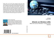 Bookcover of Attacks on Wireless LANs