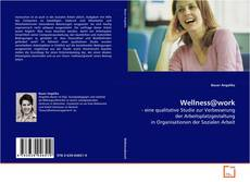 Bookcover of Wellness@work