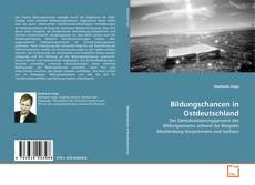 Обложка Bildungschancen in Ostdeutschland