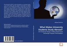 What Makes University Students Study Abroad?的封面