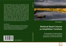 Обложка Wetland Road Culverts as Amphibian Conduits