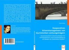 Kooperatives Krisenmanagement von touristischen  Leistungsträgern kitap kapağı