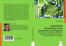 Copertina di Space-Based Development with Declarations and Aspects