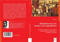 Portada del libro de Alkoholkonsum von Kindern und Jugendlichen