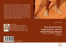 Bookcover of Non-Governmental Organizations and the Global Refugee Regime