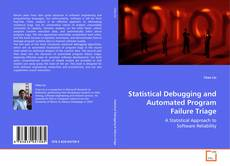 Buchcover von Statistical Debugging and Automated Program Failure Triage