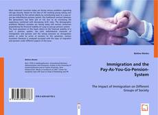 Immigration and the Pay-As-You-Go-Pension-System的封面