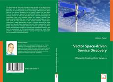 Bookcover of Vector Space-driven Service Discovery